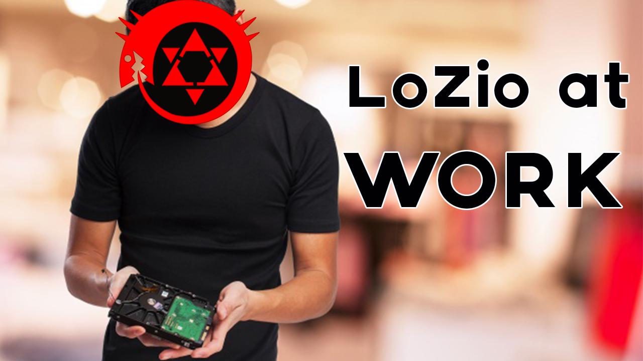LoZio at Work